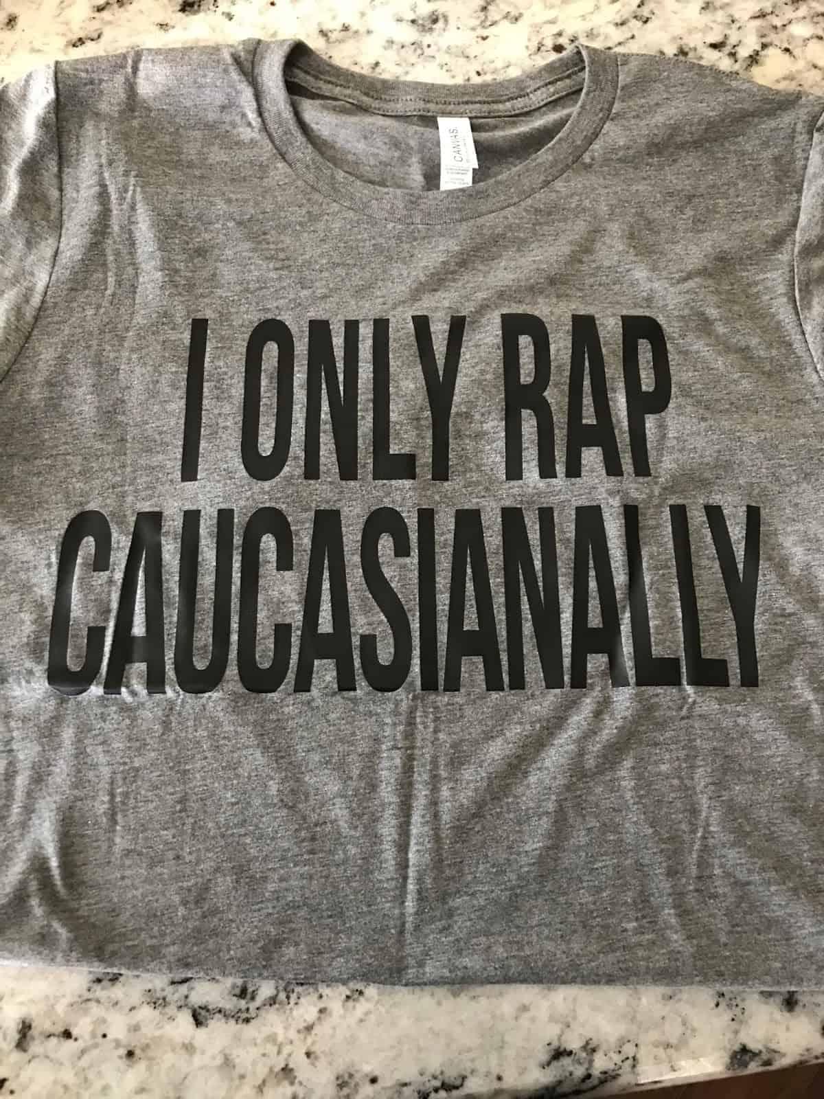 i only rap caucasianally