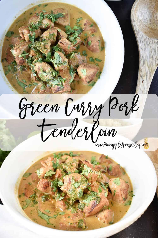 Green-Curry-Pork-Tenderloin-Pinterest